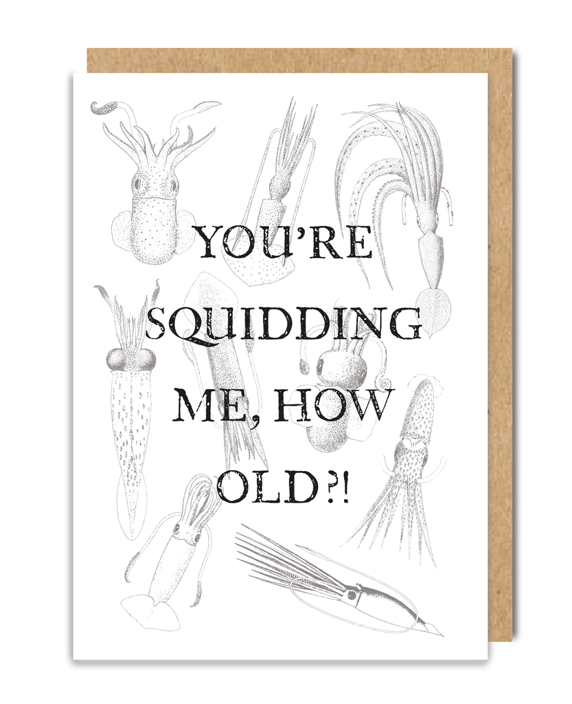 You're Squidding Me Greeting Card