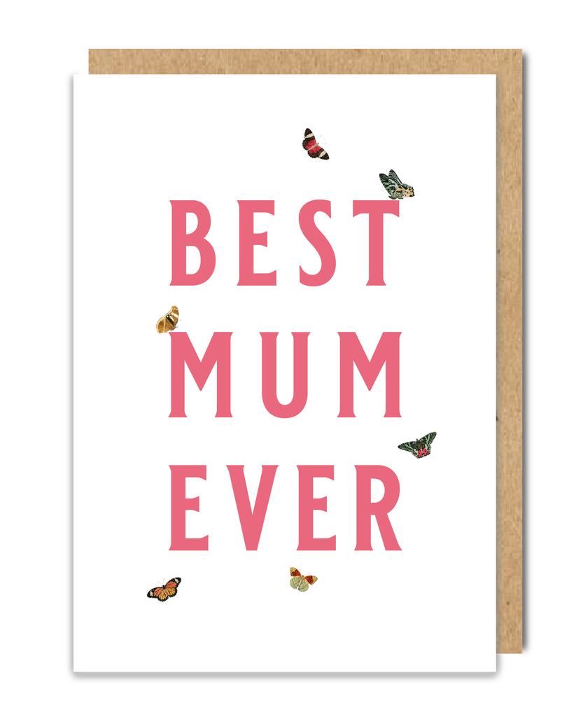 Best Mum Ever Mother's Day Card