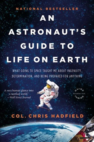 An Astronaut's Guide to Life on Earth - Hardcover