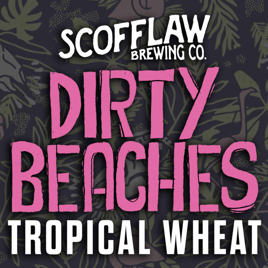 Scofflaw Dirty Beaches Tropical Wheat 6pk