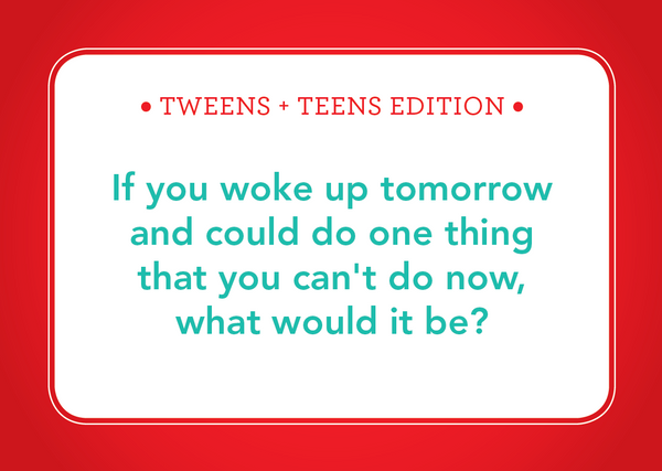 Table Talk Cards: Tweens and Teens Edition