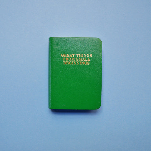 'Great things from Small Beginnings' mini journal in Green