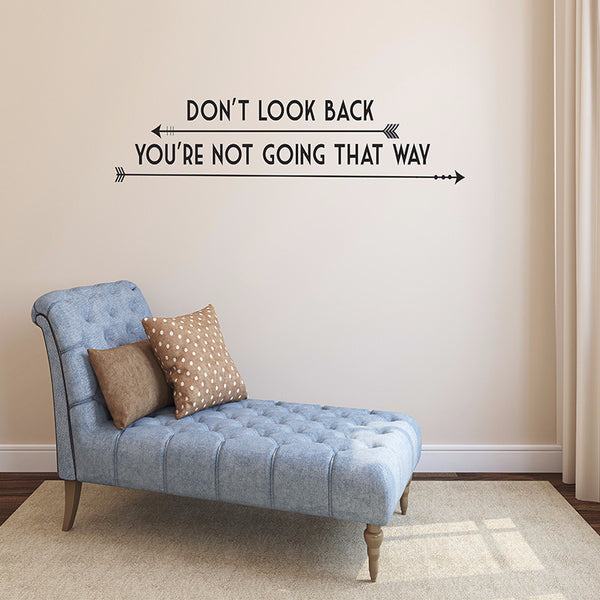 Don't Look Back - Wall Words Decal