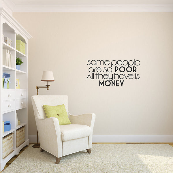 The Rich Poor - Wall Words Decal