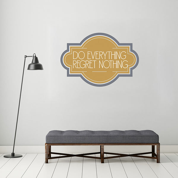 Regret Nothing - Wall Words Decal