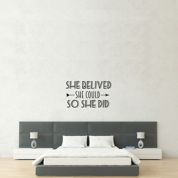 She Believed - Wall Words Decal