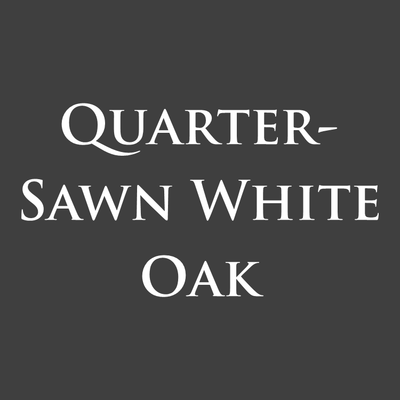 Quarter-Sawn White Oak