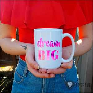 Dream Big Coffee Mug | Motivational Gifts | Cool Gifts