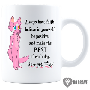 You Got This Kili Character Coffee Mug | Words To Live By | Inspirational Words - 11Oz / White
