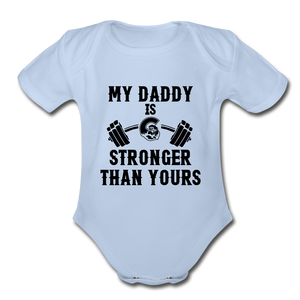 My Daddy Is Stronger Than Yours Baby Bodysuit- Boy - sky