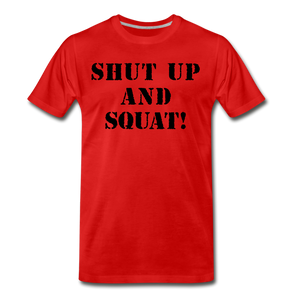 Shut Up And Squat! - red