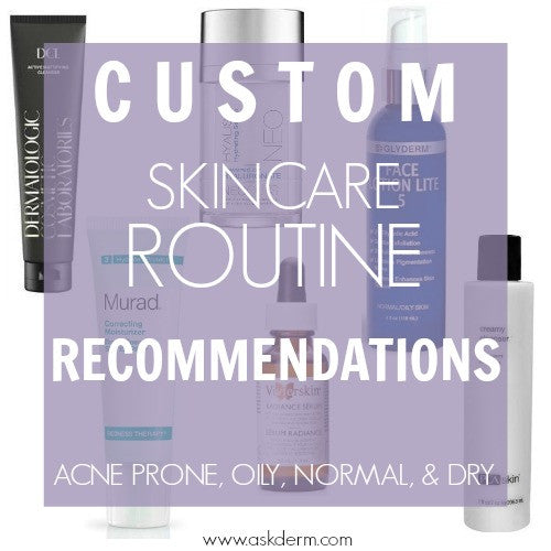 Custom Skincare Routine Recommendations! Acne Prone, Oily, Normal, Dry