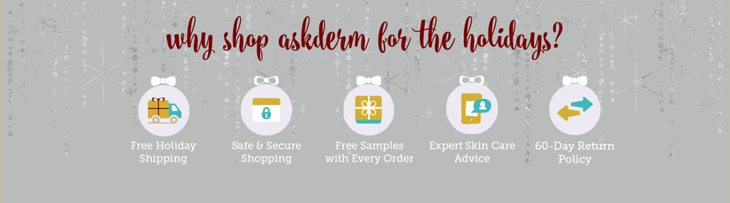 why shop askderm for the holidays