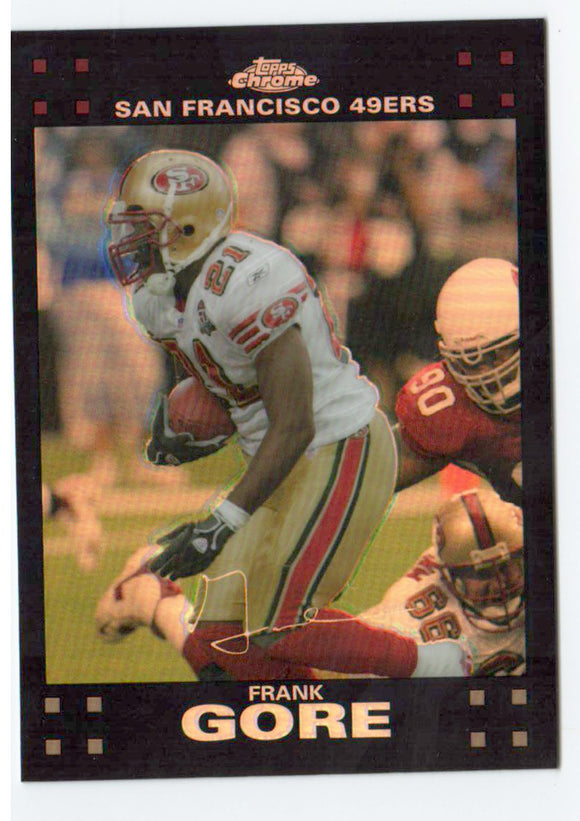 2007 Topps Chrome Frank Gore Refractor San Francisco 49ers - JM Collectibles