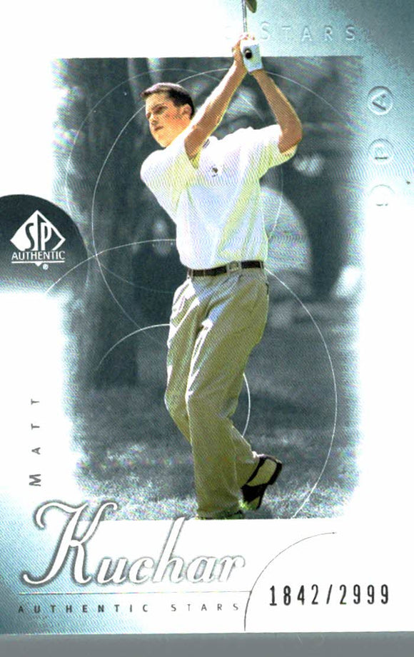 2001 SP Authentic Matt Kuchar Golf Card /2999 - JM Collectibles