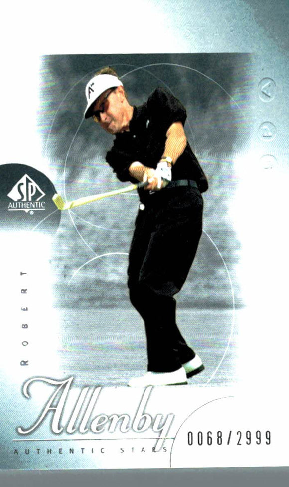 2001 SP Authentic Robert Allenby Golf Card /2999 - JM Collectibles