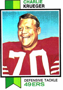 1973 Topps Charlie Krueger San Francisco 49ers - JM Collectibles
