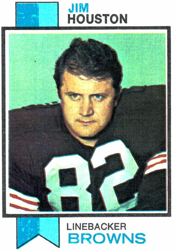 1973 Topps Jim Houston Cleveland Browns - JM Collectibles