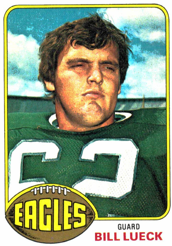 1976 Topps Bill Lueck Philadelphia Eagles - JM Collectibles