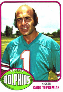 1976 Topps Garo Yepremian Miami Dolphins - JM Collectibles