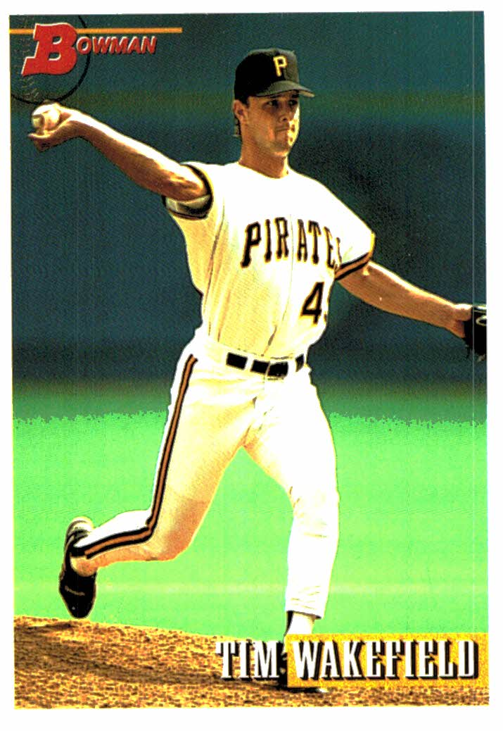 Buy 1993 Bowman Tim Wakefield Rookie Card Pittsburgh Pirates At Jm Collectibles For Only 100