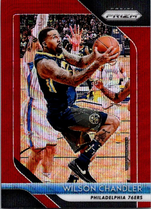 2018-19 Panini Prizm Red Wave Wilson Chandler Philadelphia 76ers
