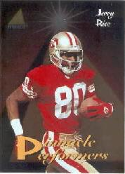 1994 Pinnacle Performers Jerry Rice San Francisco 49ers