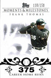 2008 Topps Moments And Milestones /150 Frank Thomas Chicago White Sox