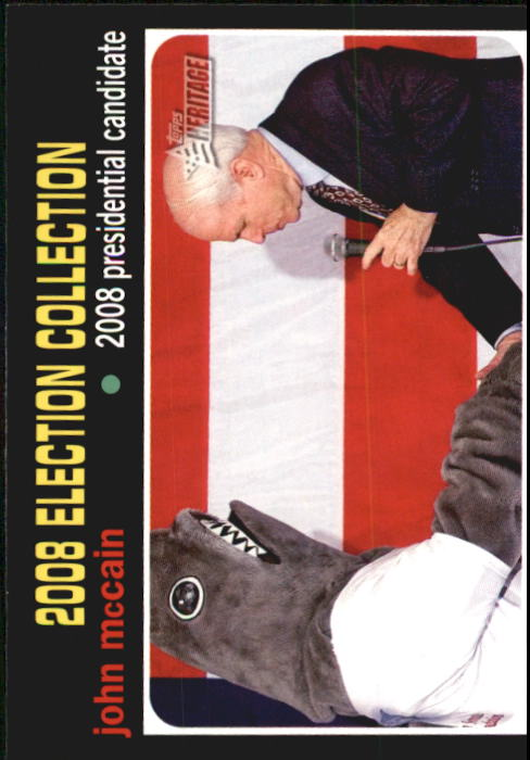 2009 Topps American Heritage John McCain Presidential Candidate