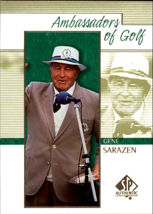 2001 SP Authentic Gene Sarazen Ambassadors Of Golf