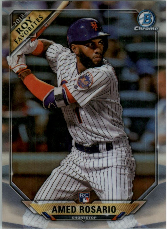 2018 Bowman Chrome Rookie of the Year Favorites Refractors Amed Rosario New York Mets
