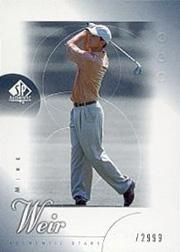 2001 SP Authentic Mike Weir Rookie Card /2999