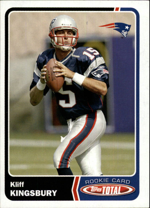 2003 Topps Total Kliff Kingsbury Rookie Card New England Patriots