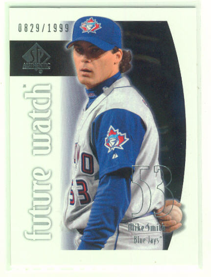 2002 SP Authentic /1999 Future Watch Mike Smith Rookie Card Toronto Blue Jays