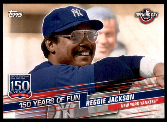2019 Topps Opening Day 150 Years Of Fun Reggie Jackson New York Yankees