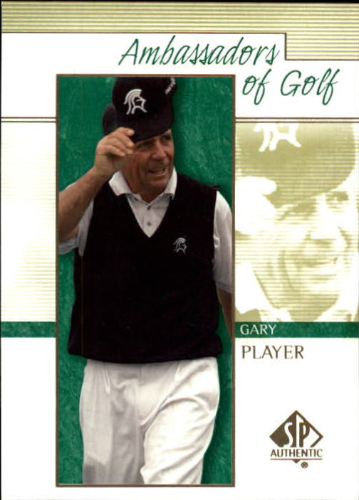 2001 SP Authentic Gary Player Ambassadors Of Golf