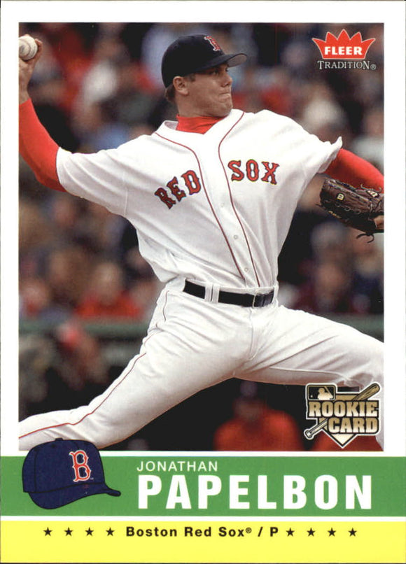 2006 Fleer Tradition Jonathan Papelbon Rookie Card Boston Red Sox