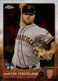 2015 Topps Chrome Hunter Strickland Rookie Card San Francisco Giants