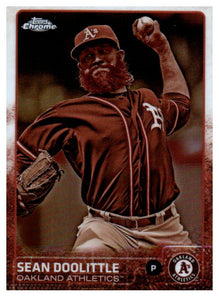 2015 Topps Chrome Sean Doolittle Sepia Refractor Card Oakland Athletics - JM Collectibles
