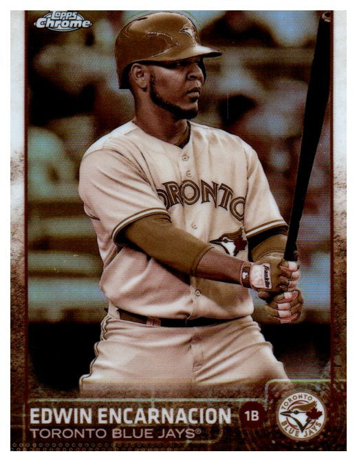2015 Topps Chrome Edwin Encarnacion Sepia Refractor Card Toronto Blue Jays - JM Collectibles