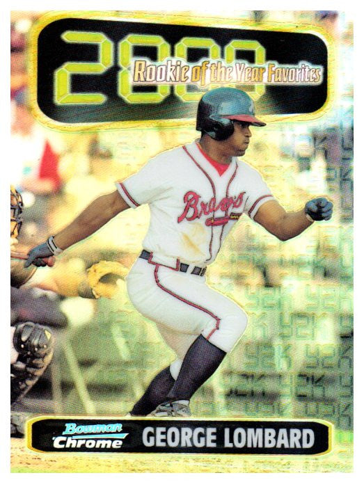 1999 Bowman Chrome George Lombard ROY Favorites Refractor Card Atlanta Braves - JM Collectibles