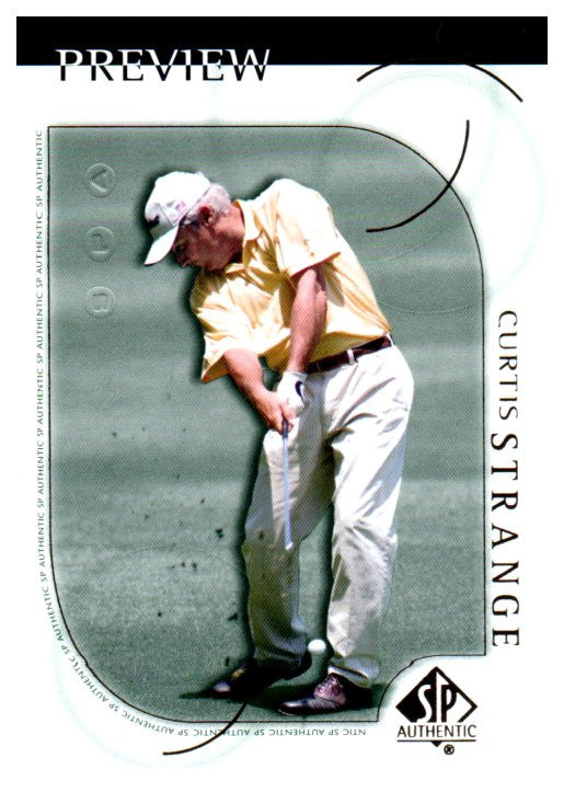 2001 SP Authentic Curtis Strange Preview Golf Card - JM Collectibles