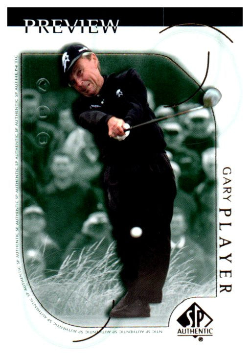 2001 SP Authentic Gary Player Preview Golf Card - JM Collectibles