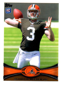 2012 Topps Brandon Weeden Rookie Card Cleveland Browns - JM Collectibles