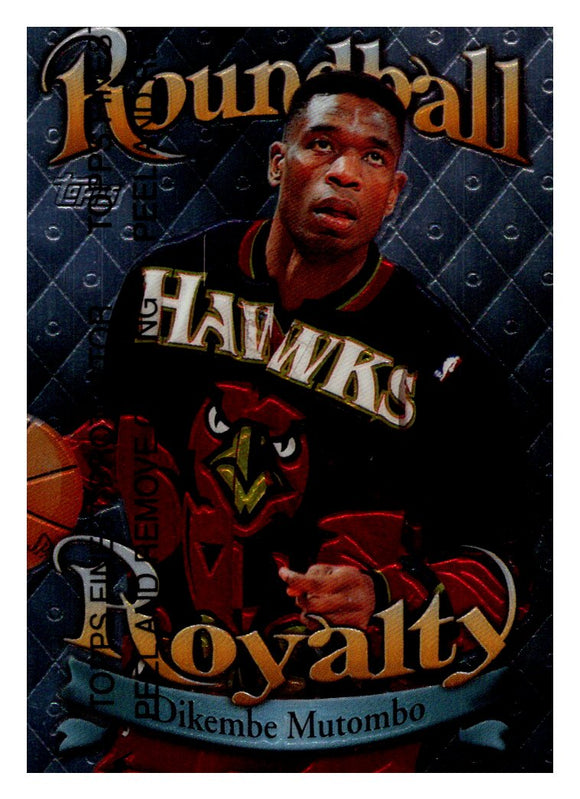 1998-99 Topps Finest Dikembe Mutombo Roundball Royalty Atlanta Hawks - JM Collectibles
