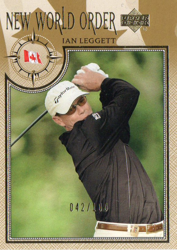 2002 Upper Deck Ian Leggett New World Order Gold Golf Card /100 - JM Collectibles