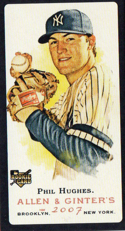 2007 Topps Allen & Ginter Phil Hughes Mini Black Border No Number Rookie Yankee - JM Collectibles