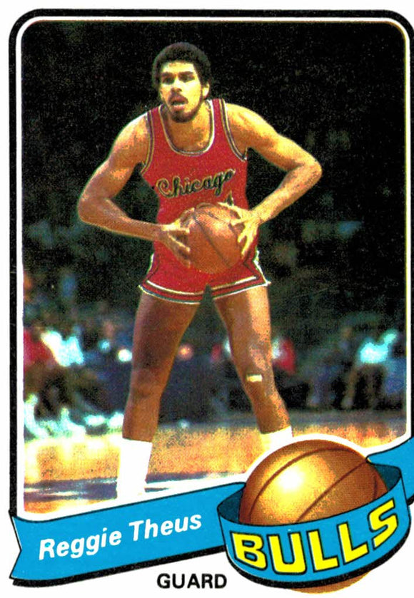 1979-80 Topps Reggie Theus Rookie Card Chicago Bulls - JM Collectibles