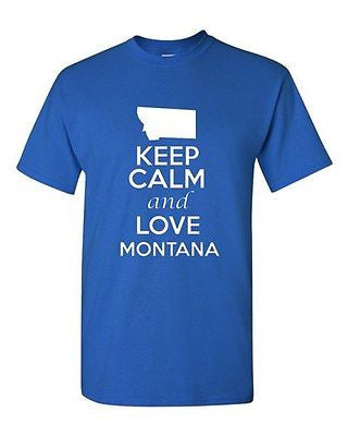 Keep Calm and Love Montana Graphic Novelty State Humor Adult T-Shirt Tee