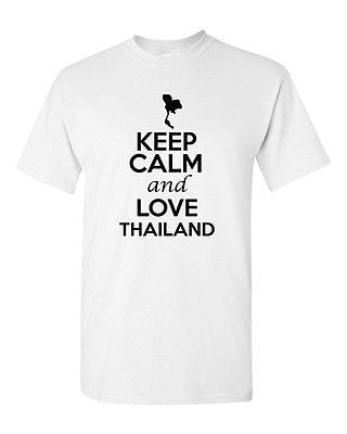 Keep Calm And Love Thailand Country Nation Patriotic Novelty Adult T-Shirt Tee